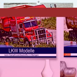 LKW Modelle beim Dampfmodellbautreffen in Bisingen (Premium, hochwertiger DIN A2 Wandkalender 2020, Kunstdruck in Hochglanz) von Günther,  Geiger