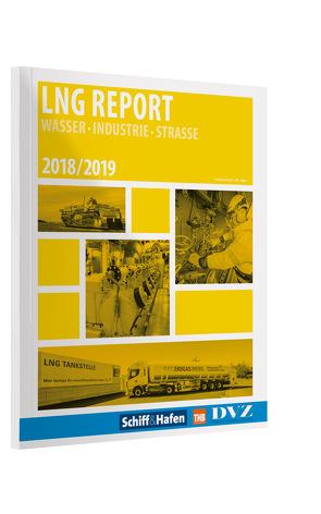 LNG Report 2018/2019 von Tim-Oliver,  Frische