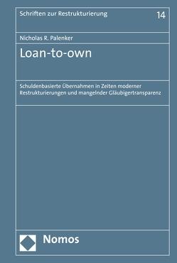 Loan-to-own von Palenker,  Nicholas R.