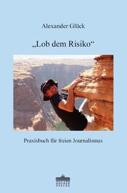"""""""Lob dem Risico"""" von Glück,  Alexander"""
