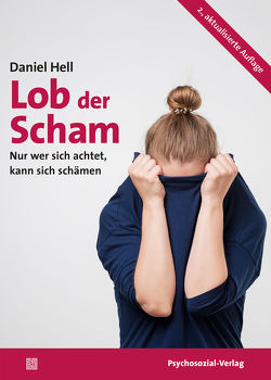 Lob der Scham von Hell,  Daniel