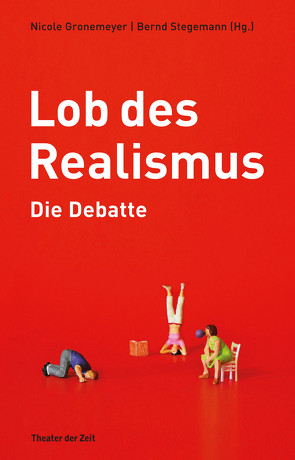 Lob des Realismus – Die Debatte von Bernd Stegemann