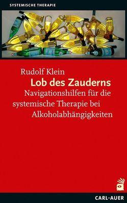 Lob des Zauderns von Klein,  Rudolf