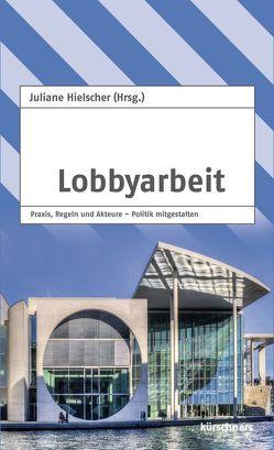Lobbyarbeit von Hielscher,  Juliane