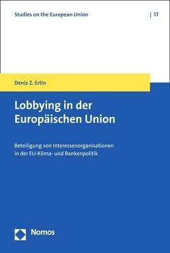 Lobbying in der Europäischen Union von Ertin,  Deniz Z.