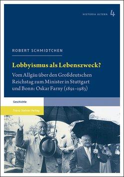 Lobbyismus als Lebenszweck? von Schmidtchen,  Robert