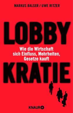 Lobbykratie von Balser,  Markus, Ritzer,  Uwe