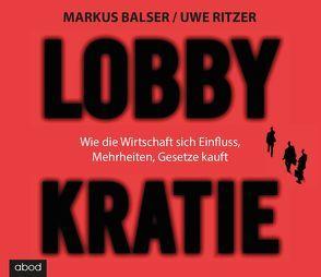 Lobbykratie von Balser,  Markus, Lehnen,  Stefan, Ritzer,  Uwe