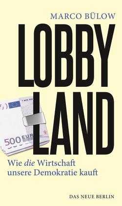 Lobbyland von Bülow,  Marco, Sonneborn,  Martin