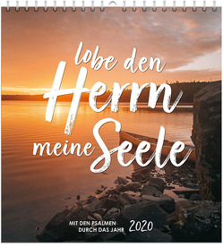 Lobe den Herrn, meine Seele 2020 – Wandkalender
