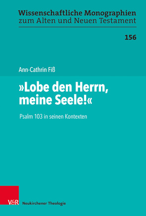 """""""Lobe den Herrn, meine Seele!"""" von Breytenbach,  Cilliers, Fiß,  Ann-Cathrin, Leuenberger,  Martin, Schnocks,  Johannes, Tilly,  Michael"""