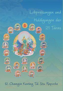 Lobpreisungen und Huldigungen der 21 Taras von 12. Chamgon Kenting,  Tai Situ Rinpoche