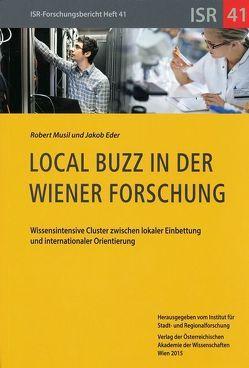Local Buzz in der Wiener Forschung von Eder,  Jakob, Musil,  Robert