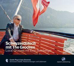 Schwyzerdütsch mit The Grooves von Hueber Verlag GmbH & Co. KG