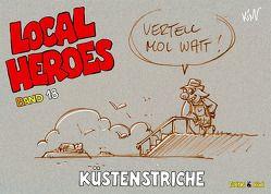 Local Heroes 18 von Schmidt,  Kim