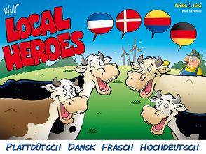 Local Heroes 4-sprachig von Schmidt,  Kim