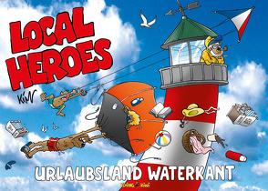Local Heroes / Local Heroes Urlaubsland Waterkant von Schmidt,  Kim