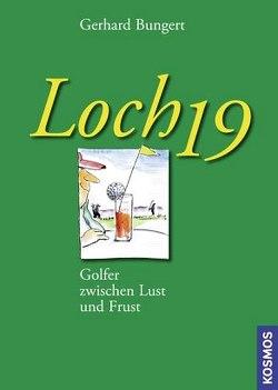 Loch 19 von Bungert,  Gerhard