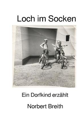 Loch im Socken von Breith,  Norbert