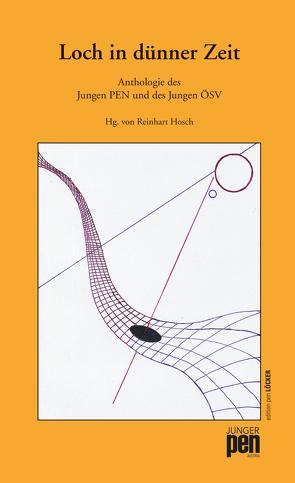 Loch in dünner Zeit von Hosch,  Reinhart
