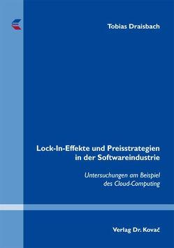 Lock-In-Effekte und Preisstrategien in der Softwareindustrie von Draisbach,  Tobias