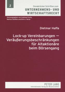 Lock-up Vereinbarungen – Veräußerungsbeschränkungen für Altaktionäre beim Börsengang von Haffa,  Dietmar