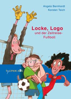 Locke, Logo und der Zeitreise-Fußball von Bernhardt,  Angela, Teich,  Karsten