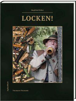 Locken! von Erker,  Siegfried