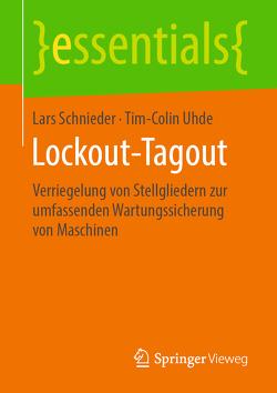 Lockout-Tagout von Schnieder,  Lars, Uhde,  Tim-Colin