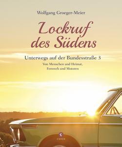 Lockruf des Südens von Groeger-Meier,  Wolfgang