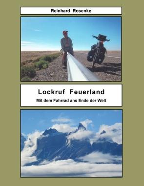 Lockruf Feuerland von Rosenke,  Reinhard