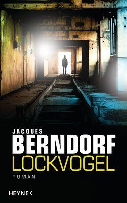 Lockvogel von Berndorf,  Jacques