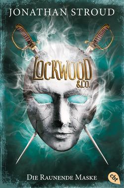 Lockwood & Co. – Die Raunende Maske von Jung,  Gerald, Orgaß,  Katharina, Stroud,  Jonathan
