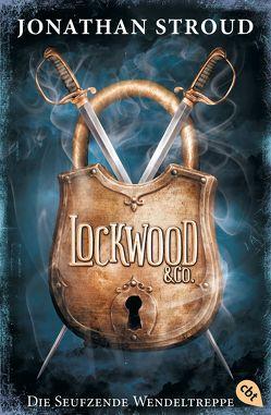 Lockwood & Co. – Die Seufzende Wendeltreppe von Jung,  Gerald, Orgaß,  Katharina, Stroud,  Jonathan