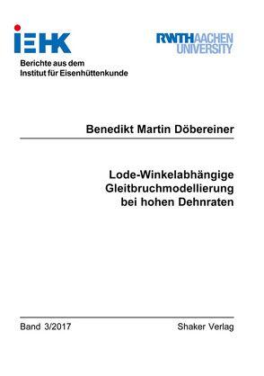 Lode-Winkelabhängige Gleitbruchmodellierung bei hohen Dehnraten von Döbereiner,  Benedikt Martin