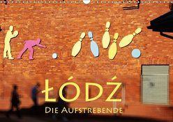 Lodz, die Aufstrebende (Wandkalender 2019 DIN A3 quer) von Seidl,  Helene