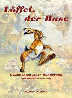 Löffel, der Hase von Klein,  Heiko, Weber,  Wolfgang