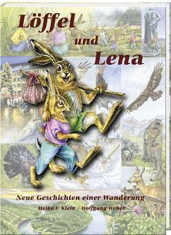 Löffel und Lena von Klein,  Heiko F., Weber,  Wolfgang