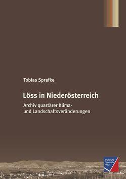 Löss in Niederösterreich von Sprafke,  Tobias
