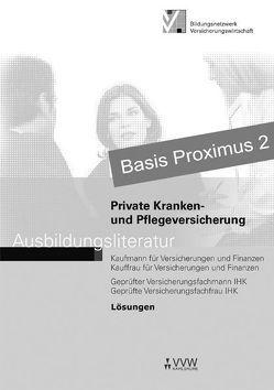 Lösungen – Private Kranken- und Pflegeversicherung von Bertram,  Petra, Holthausen,  Hubert, Schlinck,  Peter