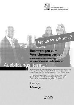 Lösungen – Rechtsfragen zum Versicherungsvertrag von Holthausen,  Hubert, Koch,  Peter