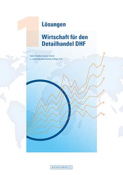 Lösungen Wirtschaft für den Detailhandel DHF 1 von Schedler,  Patrik, Schmid,  Cosimo