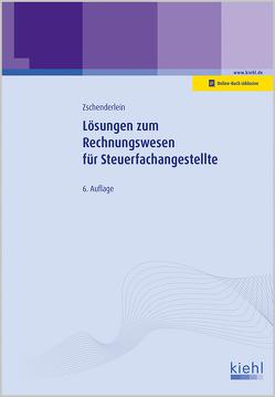 Lösungen zum Rechnungswesen für Steuerfachangestellte von Zschenderlein,  Oliver