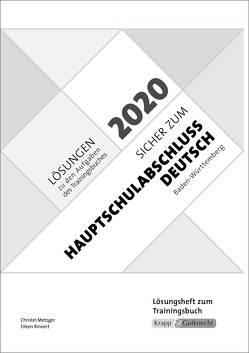 Lösungsheft -Sicher zur Hauptschulabschlussprüfung Deutsch Baden-Württemberg 2019/2020 von Krapp,  Ines