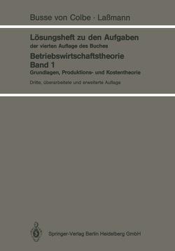 Lösungsheft zu den Aufgaben der vierten Auflage des Buches von Busse von Colbe,  Walther, Lassmann,  Gert
