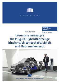 Lösungsraumanalyse für Plug-In-Hybridfahrzeuge hinsichtlich Wirtschaftlichkeit und Bauraumkonzept von Ried,  Michael, Schramm,  Dieter