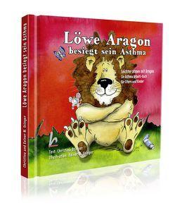 Löwe Aragon besiegt sein Asthma von Osinger ,  Rainer M, Osinger,  Christina