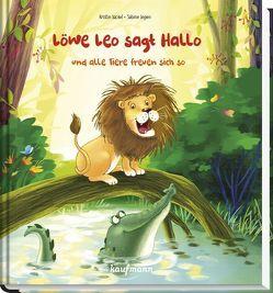 Löwe Leo sagt Hallo und alle Tiere freuen sich so von Legien,  Sabine, Lückel,  Kristin