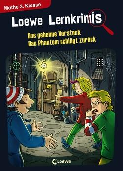 Loewe Lernkrimis – Das geheime Versteck / Das Phantom schlägt zurück von Neubauer,  Annette, Pfeiffer,  Peter