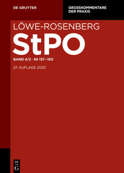Löwe/Rosenberg. Die Strafprozeßordnung und das Gerichtsverfassungsgesetz / §§ 137-150 von Jahn,  Matthias